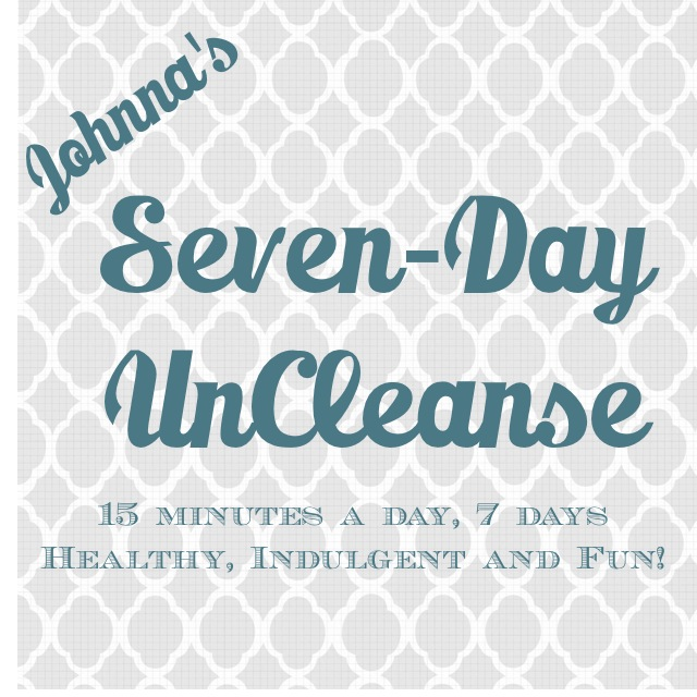 Johnna's Seven-Day UnCleanse