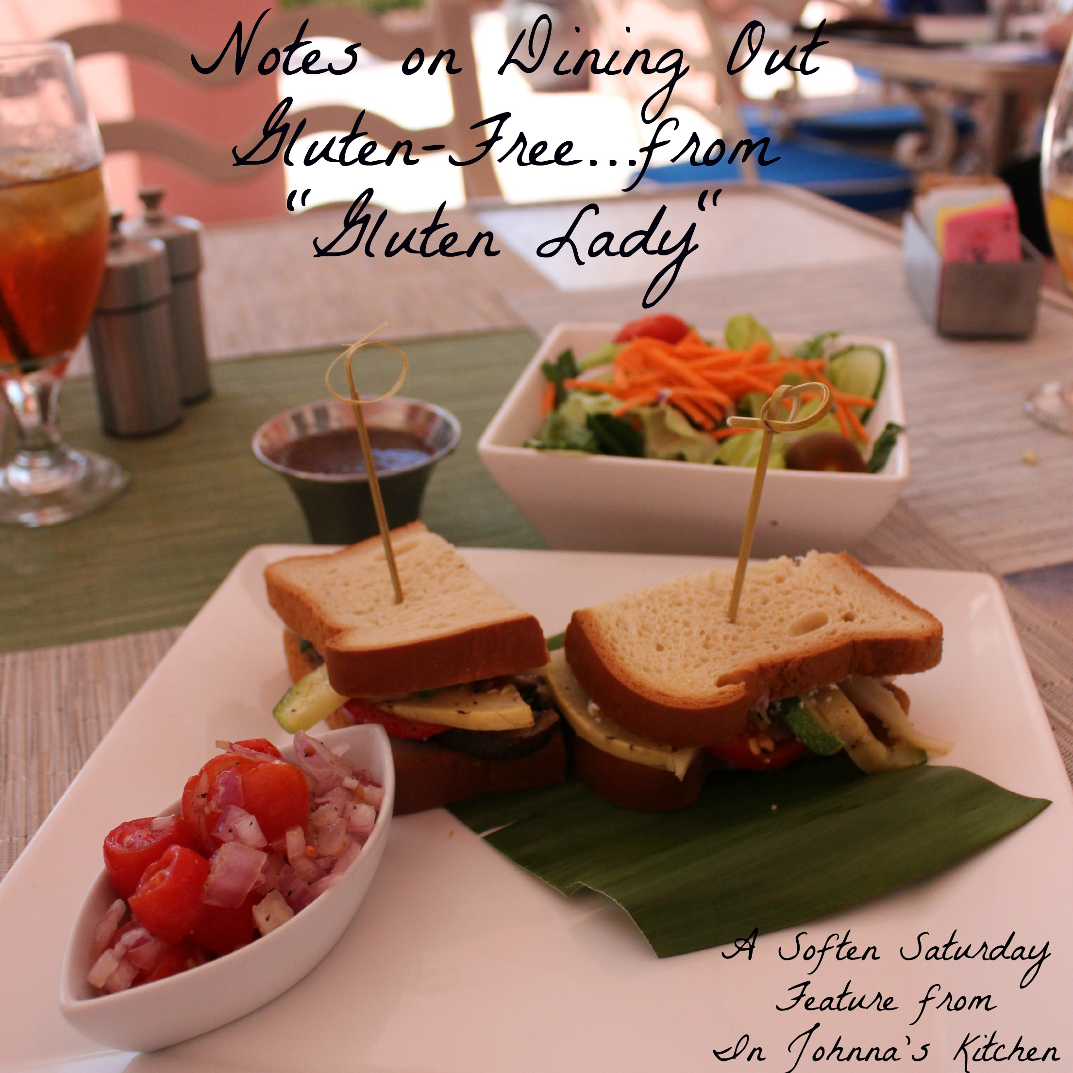 Notes on Dining Out Gluten-Free