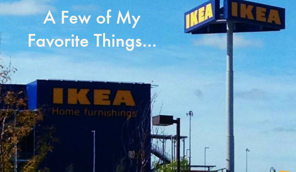IKEA: A Few of My Favorite Things