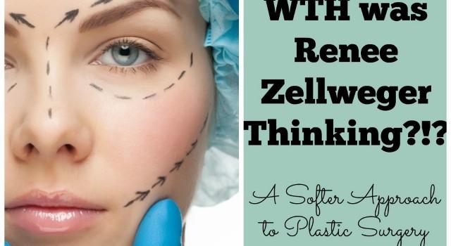 Soften Saturday: WTH was Renee Zellweger Thinking?