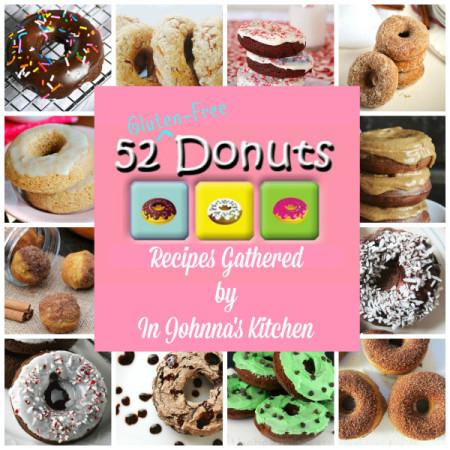 52 Gluten-Free Donuts | In Johnna's Kitchen