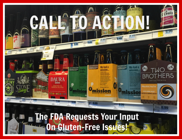 Call To Action: FDA Input on Gluten-Free