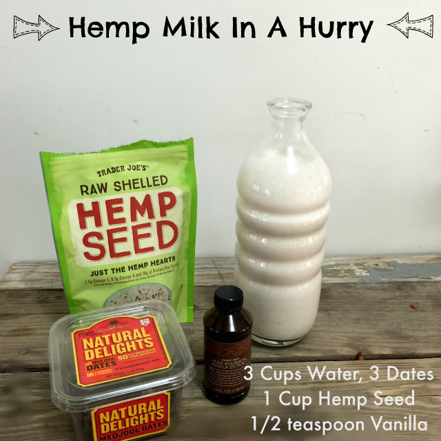 Hemp Milk In A Hurry | In Johnna's Kitchen