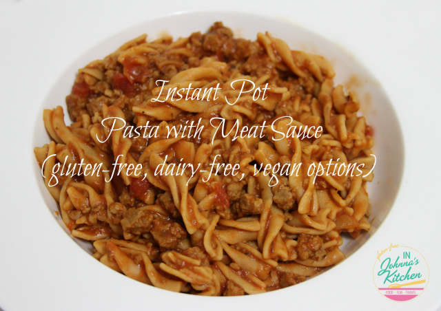 Instant Pot Pasta with Meat Sauce (gluten-free, dairy-free, vegan options) | In Johnna's Kitchen