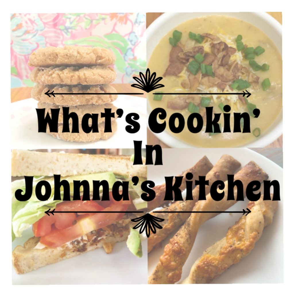 What's Cookin' In Johnna's Kitchen #1