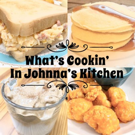 What's Cookin' In Johnna's Kitchen #3