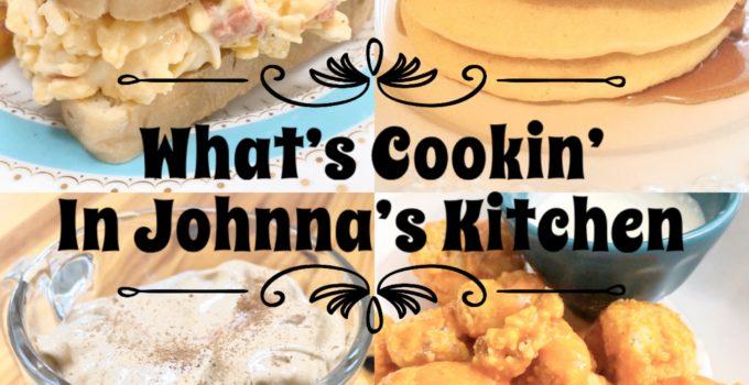 What's Cookin' In Johnna's Kitchen #3