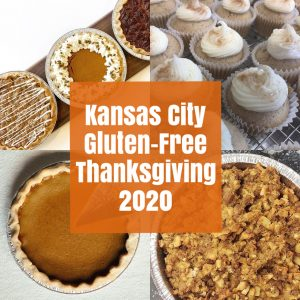 Kansas City Gluten-Free Thanksgiving 2020