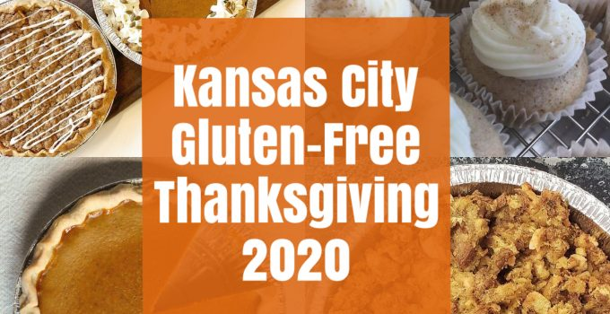 Kansas City Gluten-Free Thanksgiving Guide 2020